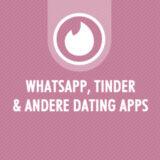 Whatsapp, Tinder en online dating